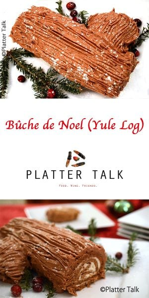 Bûche de Noel (Yule Log) Recipe from Platter Talk
