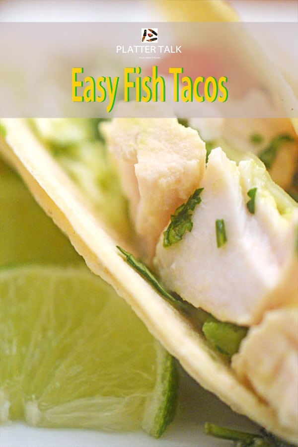Easy fish tacos made with mahi-mahi, avocado and lime.
