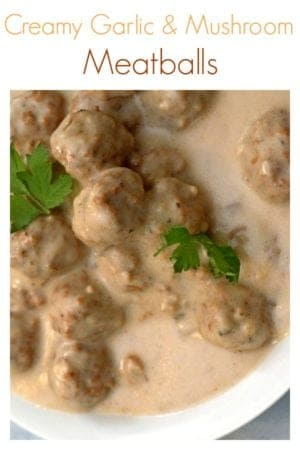 Easy Creamy Garlic and Mushroom Meatballs from Platter Talk are a simple but jazzed-up meatballs recipe that your whole family will enjoy.