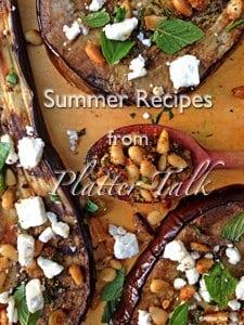 Summer Recipes from Platter Talk free e-book