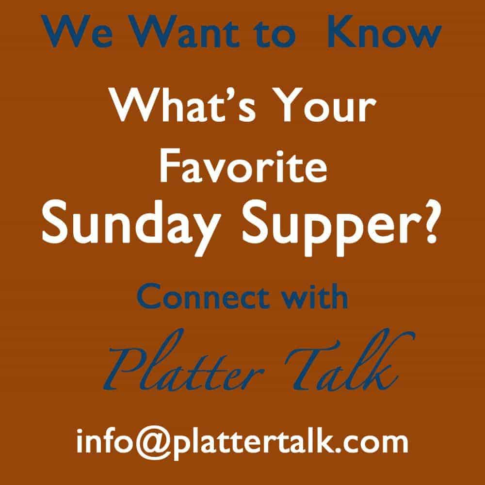 Sunday Supper on Platter Talk