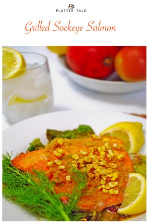 Sockeye Salmon Recipe on Platter Talk