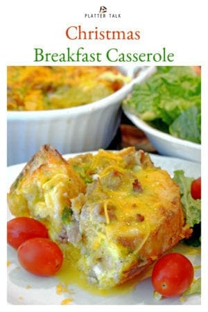 This Christmas Breakfast Casserole from Platter Talk is an easy sausage breakfast casserole that can be made the night before baking. #ChristmasBreakfastCasserole #Overnightbreakfastcasserole #sausagebreakfascasserole #Christmastbreakfast