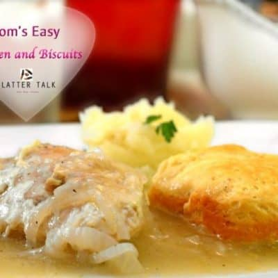 Mom's Easy Chicken and Biscuits Recipe