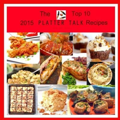 The Top 10 Platter Talk Reciopes of 2015