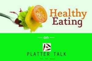 Healthy Recipes on Platter Talk