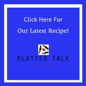 Platter Talk Recipes
