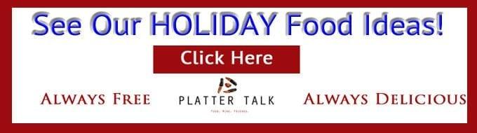 Holiday Food Recipes from Platter Talk