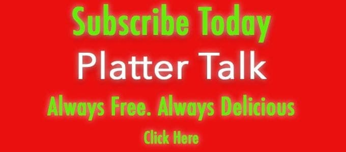Subscirbe to Platter Talk Free