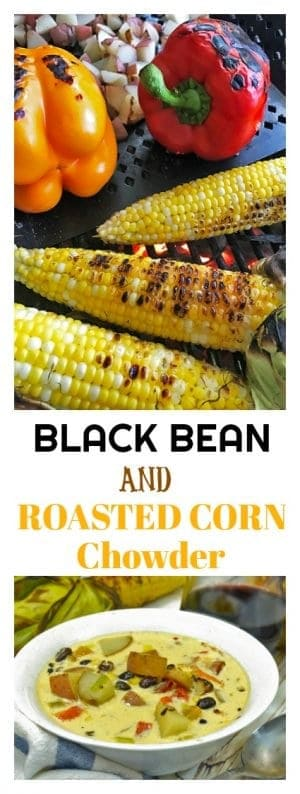 Black Bean & Roated Corn Chowder is a great way to enjoy soup from the grill!