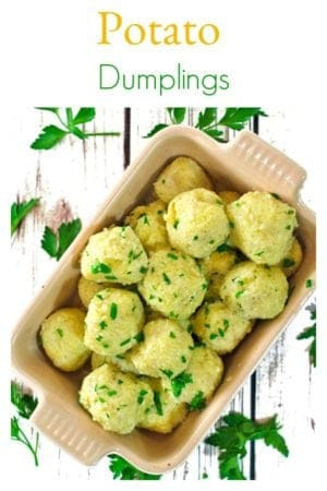 Potato dumplings from Platter Talk are an easy and inexpensive comfort food recipe that you can serve as an entrée or side dish, with many tasty variations.