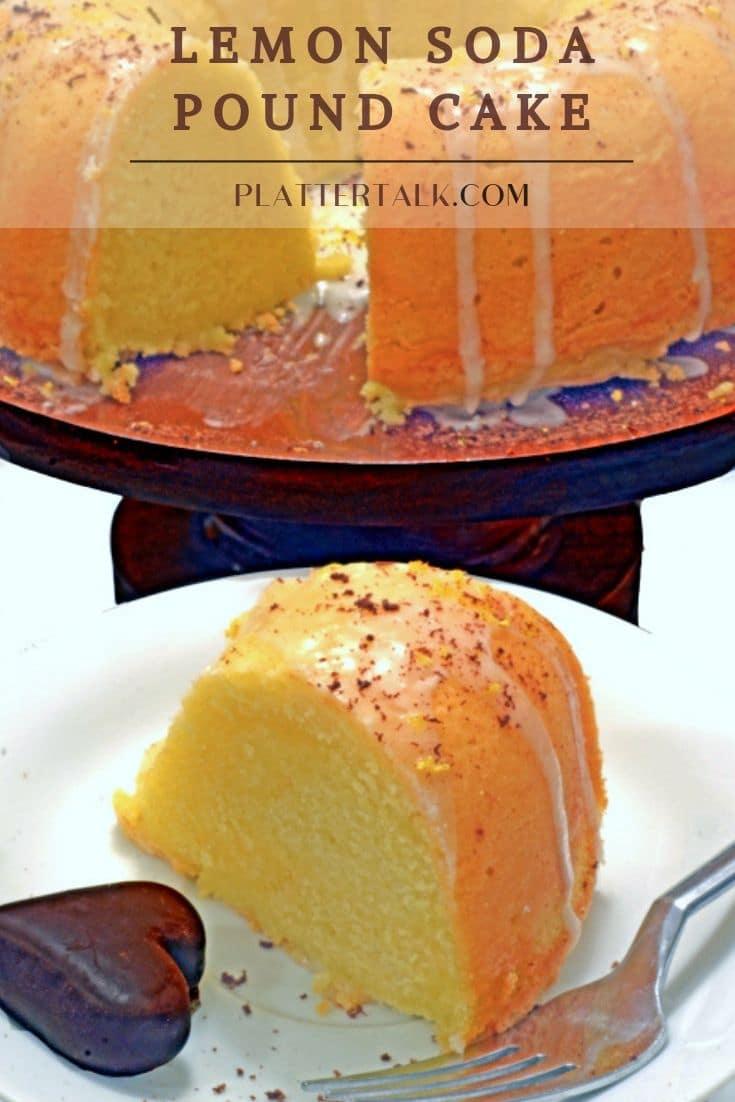Lemon Pound Cake Easy Lemon Soda Cake From Platter Talk