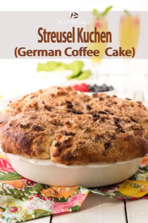 Streusel Kuchen in a pie pan with mimossas